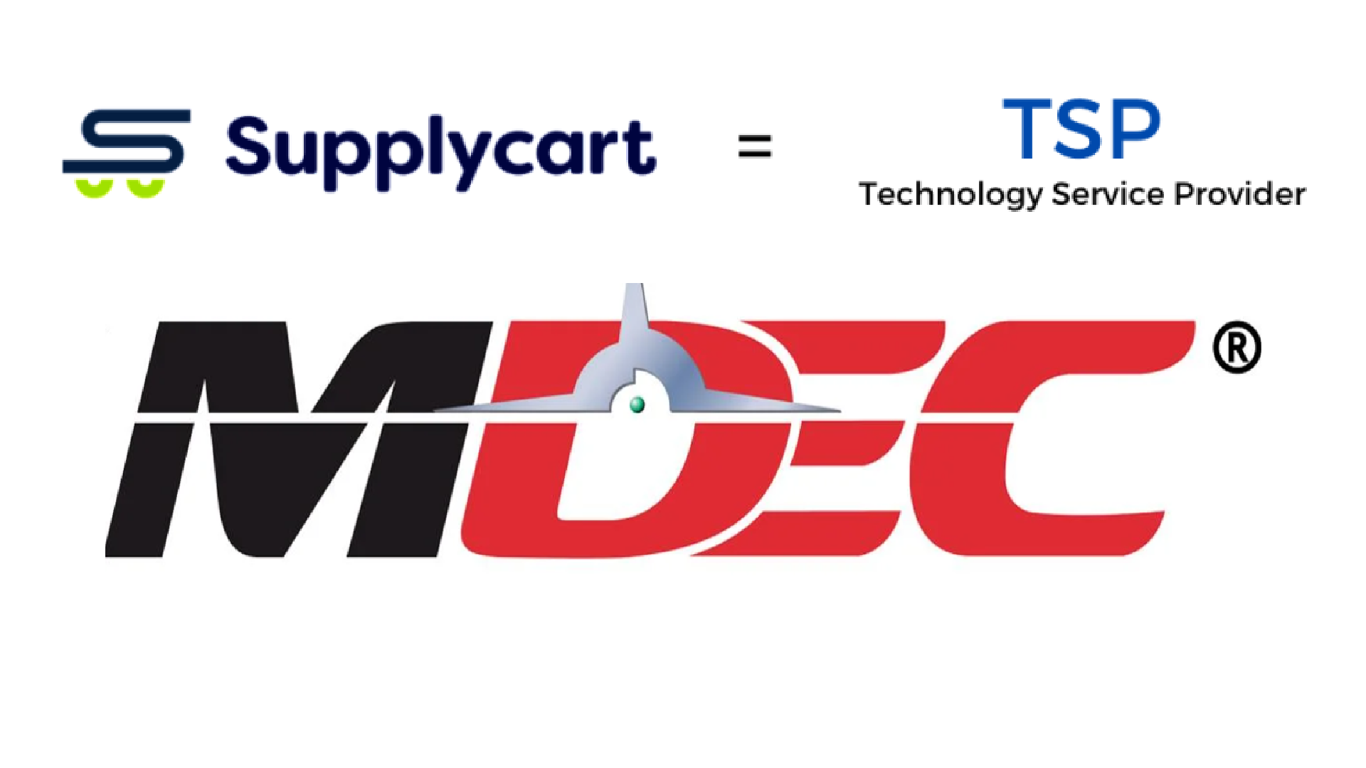 MDEC ADOPTS SUPPLYCART AS A TECHNOLOGY SERVICE PROVIDER