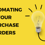 Purchase Order Software: Why Automation Is the Way Forward